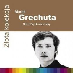 Złota Kolekcja - Dni, których nie znamy Marek Grechuta